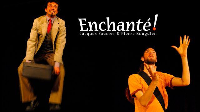 Enchanté ! Pierre Bouguier et Jacques Faucon